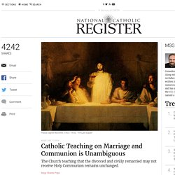 Catholic Teaching on Marriage and Communion is Unambiguous