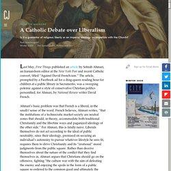 A Catholic Debate over Liberalism