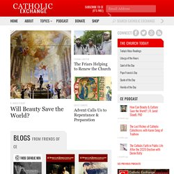 Catholic Exchange | Catholic News, Catholic Articles, Catholic A