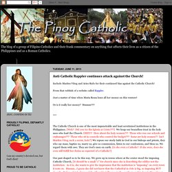Anti-Catholic Rappler continues attack against the Church!