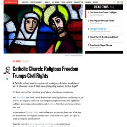 Catholic Church: Religious Freedom Trumps Civil Rights