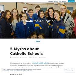 5 Myths about Catholic Schools