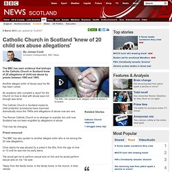 Catholic Church in Scotland 'knew of 20 child sex abuse allegations'