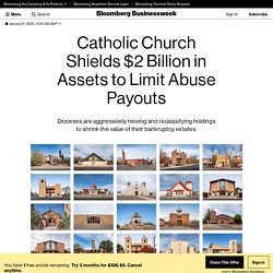 Catholic Church Shields $2 Billion in Assets to Limit Abuse Payouts