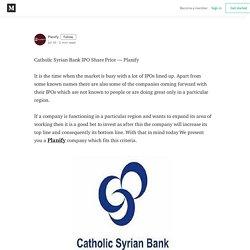 Catholic Syrian Bank IPO Share Price — Planify - Medium