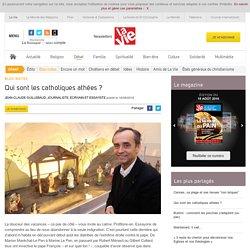 Qui sont les catholiques athées ? - Bloc-notes