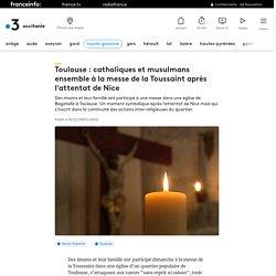 Toulouse : catholiques et musulmans ensemble à la messe de la Toussaint après l'attentat de Nice