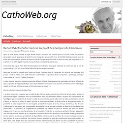Benoît XVI et le Sida : la mise au point des évêques du Cameroun