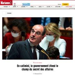 En catimini, le gouvernement étend le champ du secret des affaires - Par Emmanuel Lévy Publié le 18/09/2020 à 13:05