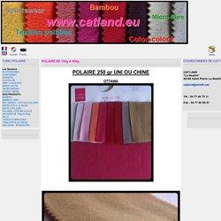la référence du textile polaire et du tissu - NOS PRODUITS - POLAIRE DE 150g A 400g