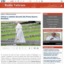 Chiesa e cattolici davanti alla Prima Guerra Mondiale Radio Vaticana