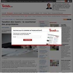 Taxation des loyers : le cauchemar des propriétaires - Immo