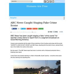 ABC News Caught Staging Fake Crime Scene