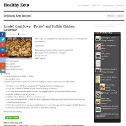 """Loaded Cauliflower """"Potato"""" and Buffalo Chicken Casserole"""