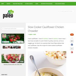 Slow Cooker Cauliflower Chicken Chowder
