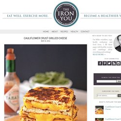 The Iron You: Cauliflower Crust Grilled Cheese