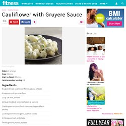 Cauliflower with Gruyere Sauce