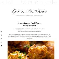 Lemon Pepper Cauliflower Wings (Vegan) - Jessica in the Kitchen