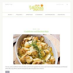 Cauliflower and Zucchini Bake: A Veggie Recipe by OhMyVeggies.com