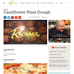 Cauliflower Pizza Dough Recipe