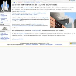 Cause de l'effondrement de la 3ème tour du WTC - Wiki ReOpen911
