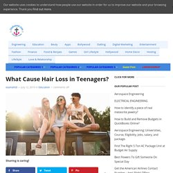 What Cause Hair Loss in Teenagers? - Clinkcareer