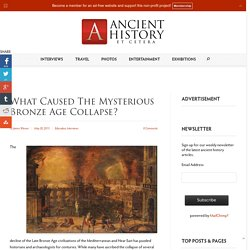 What Caused the Mysterious Bronze Age Collapse?