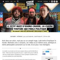 Le petit buzz d'Osons Causer, la chaîne youtube qui parle politique