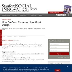 How Do Good Causes Achieve Great Design?