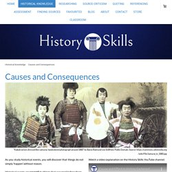 Causes and Consequences - History Skills
