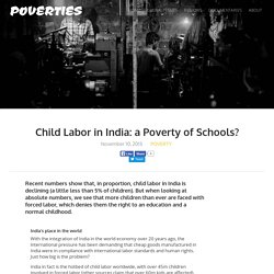Child Labor in India: Causes, Consequences & Lack of Schools?