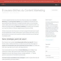 Pourquoi votre Content Marketing ne fonctionne pas