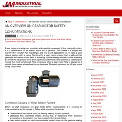 Causes of Gear Motor Failure and Safety Tips - J&M Industrial Blog