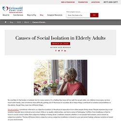 Causes of Social Isolation in Elderly Adults