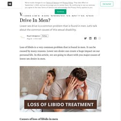 What Are The Causes of Lower Sex Drive In Men?