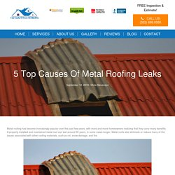 5 Top Causes of Metal Roofing Leaks - 730 South Exteriors