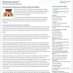 Les causes et sources de stress chez les enfants