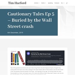 Cautionary Tales: Buried by the Wall Street crash - How two of the most influential economists in history failed to make accurate market predictions in their liftiem