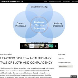 Learning Styles – a cautionary tale of sloth and complacency « ethinking