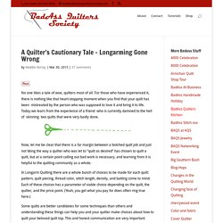 A Quilter's Cautionary Tale – Longarming Gone Wrong