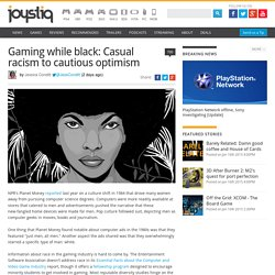 Gaming while black: Casual racism to cautious optimism
