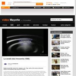 La cavale des innocents (1996) - vidéo Réunion - Orange - Ile de la Réunion