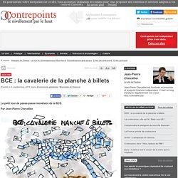 BCE : la cavalerie de la planche à billets