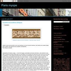Paris myope: Cavaliers et Cavalières Antiques