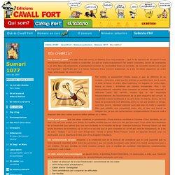 Cavall Fort: 1077 - Ets cre@t1u? [CAVALLFORT]
