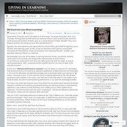 Did Cavemen Use Micro-Learning?