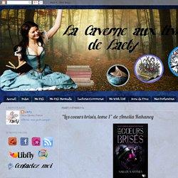 """La Caverne aux Livres de Laety: """"Les coeurs brisés, tome 1"""" de Amelia Kahaney"""
