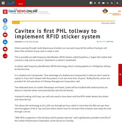 Cavitex is first PHL tollway to implement RFID sticker system