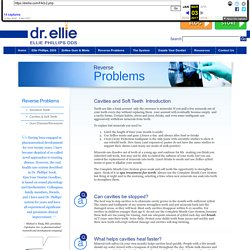 Cavities and Soft Teeth: Dr. Ellie - Kiss Your Dentist Goodbye