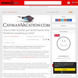 How to make sure that your Grand Cayman Villa Rental has everything you need? Article